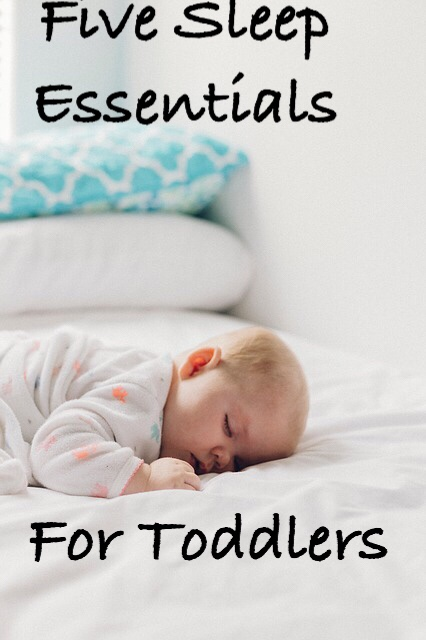 Five Sleep Essentials for Toddlers