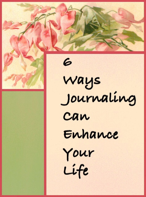 6 Ways Journaling Can Enhance Your Life pinnable