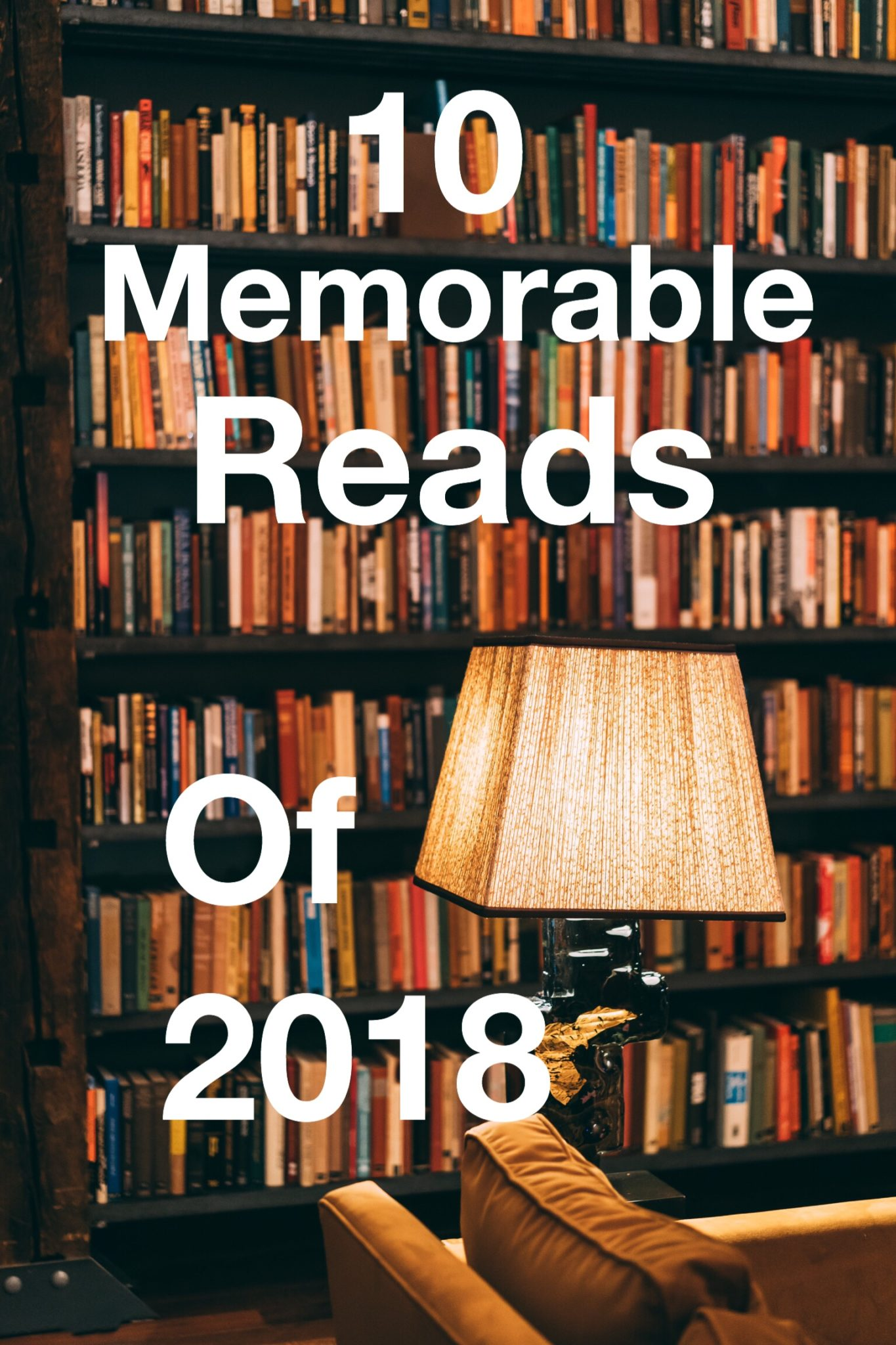Memorable Reads of 2018 pin