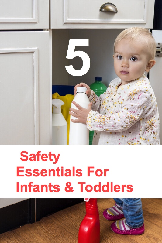 5 Safety Essentials Pin. Toddler playing with cleaning products.