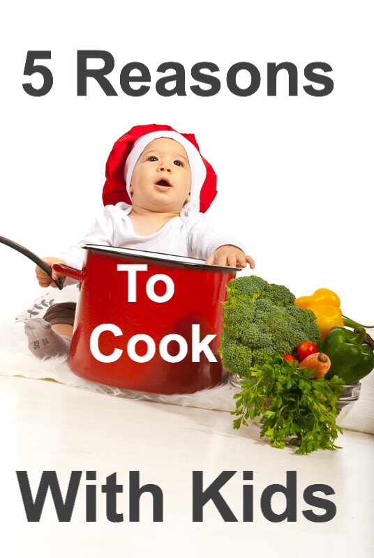 5 Reasons to Cook With Kids Chef baby pin.