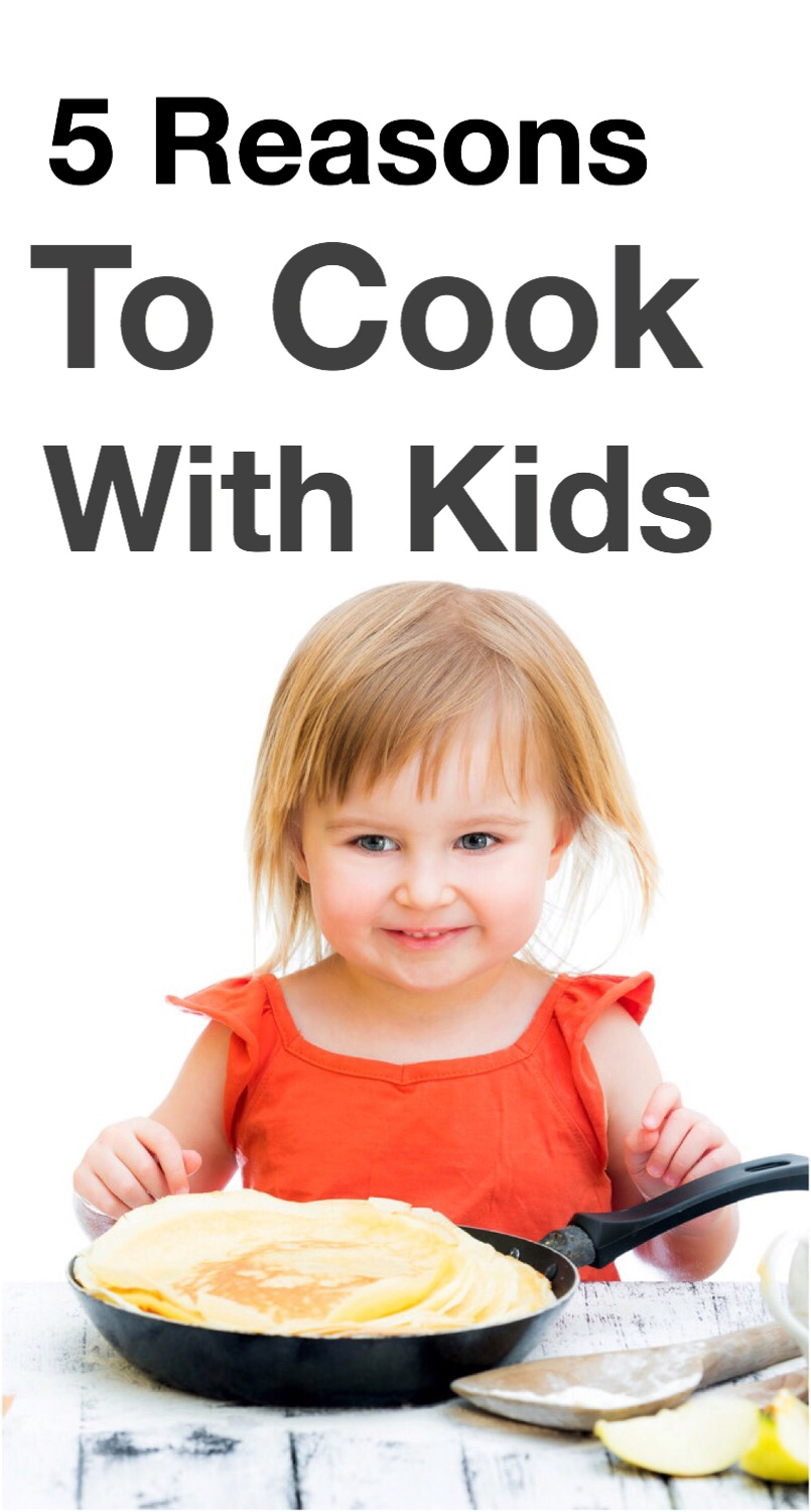 5 Reasons to Cook With Kids pancakes pin.