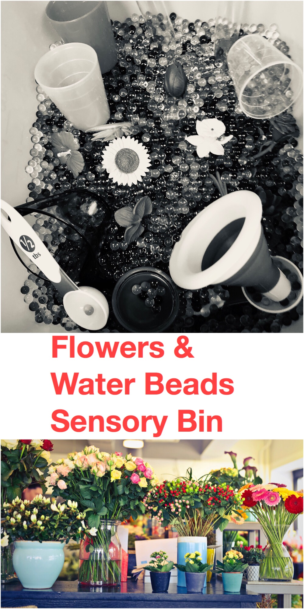 Flowers and Water Beads Sensory Bin pin