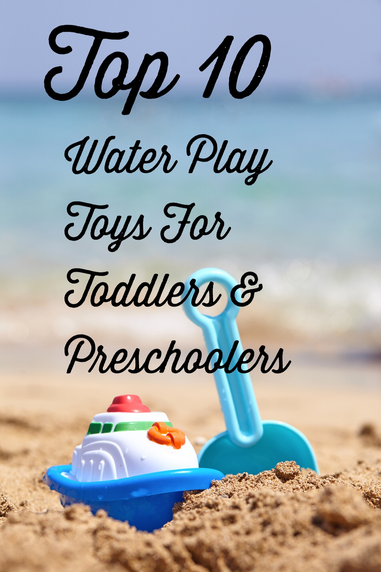 Top 10 Water Play Toys Pin