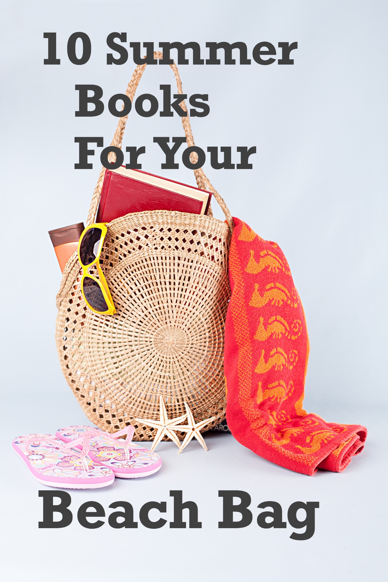 10 Summer Books for your Beach Bag pin