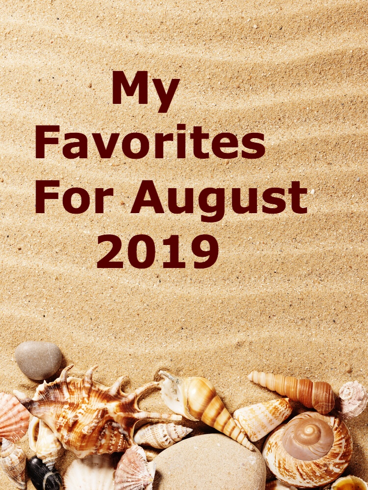 My favorites for august, 2019 pin