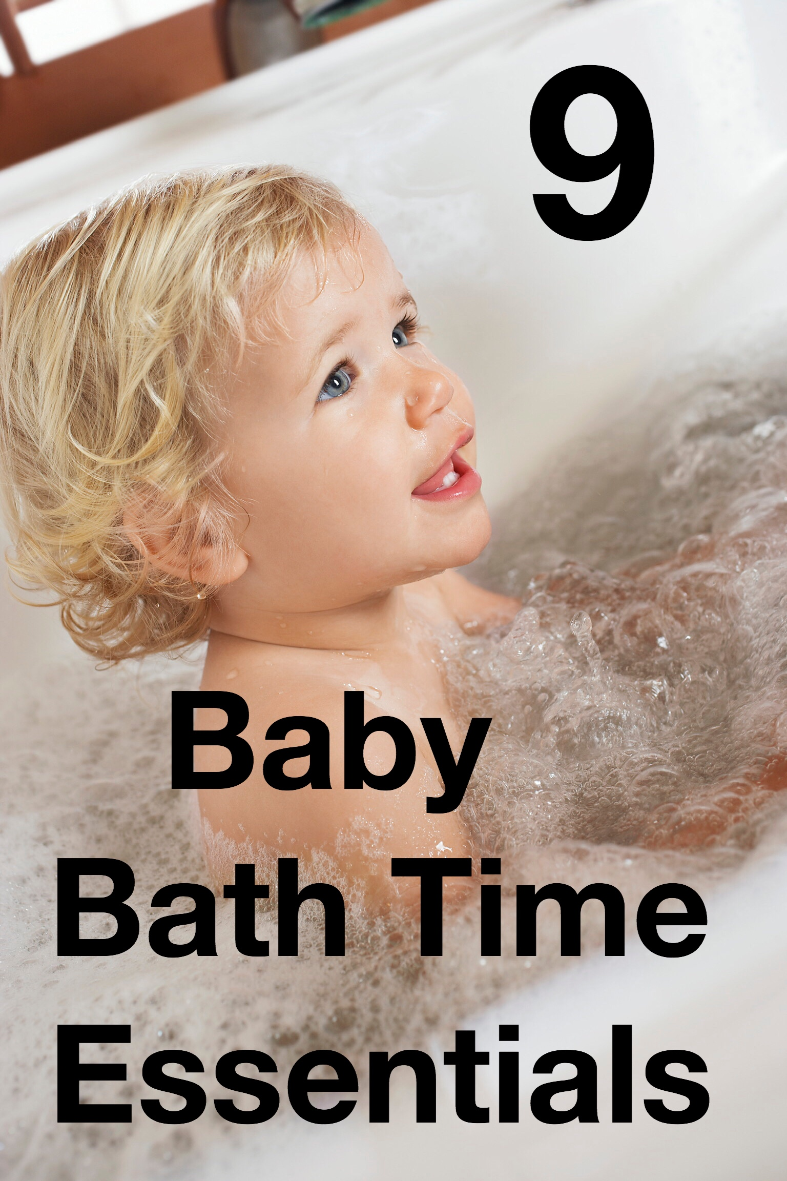 9 baby bath time esssentials pin