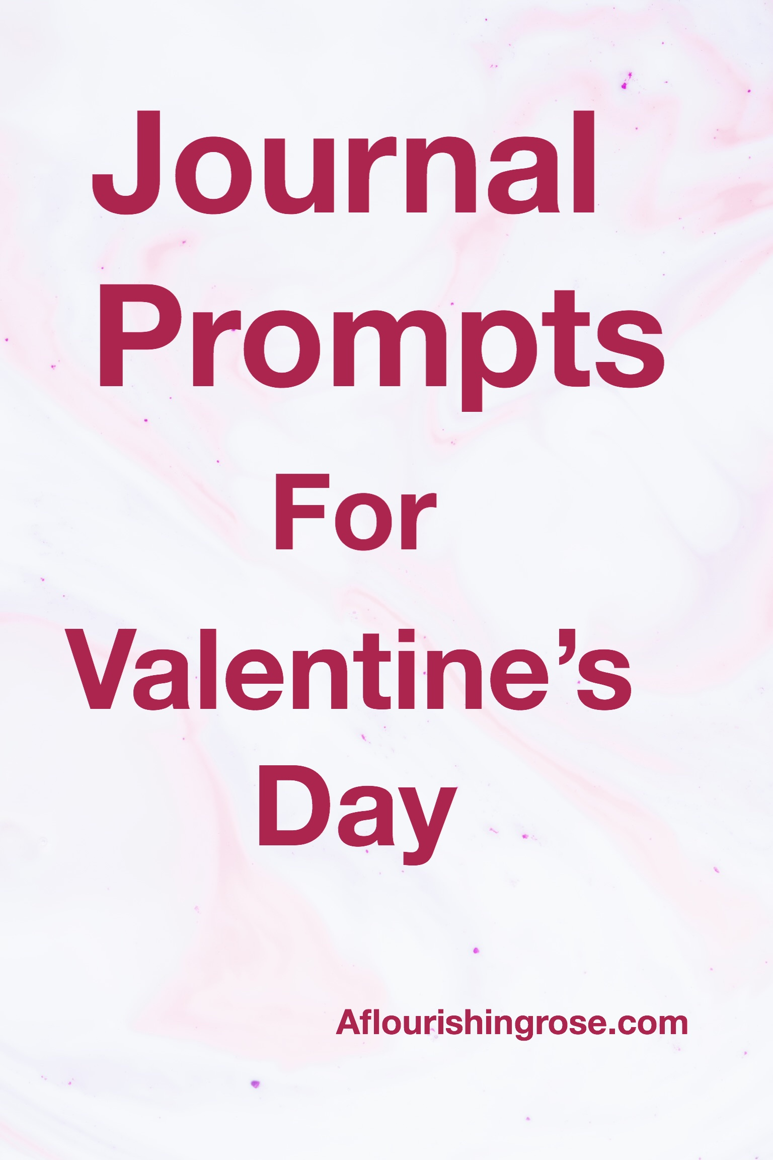 Journal Prompts for Valentine's Day