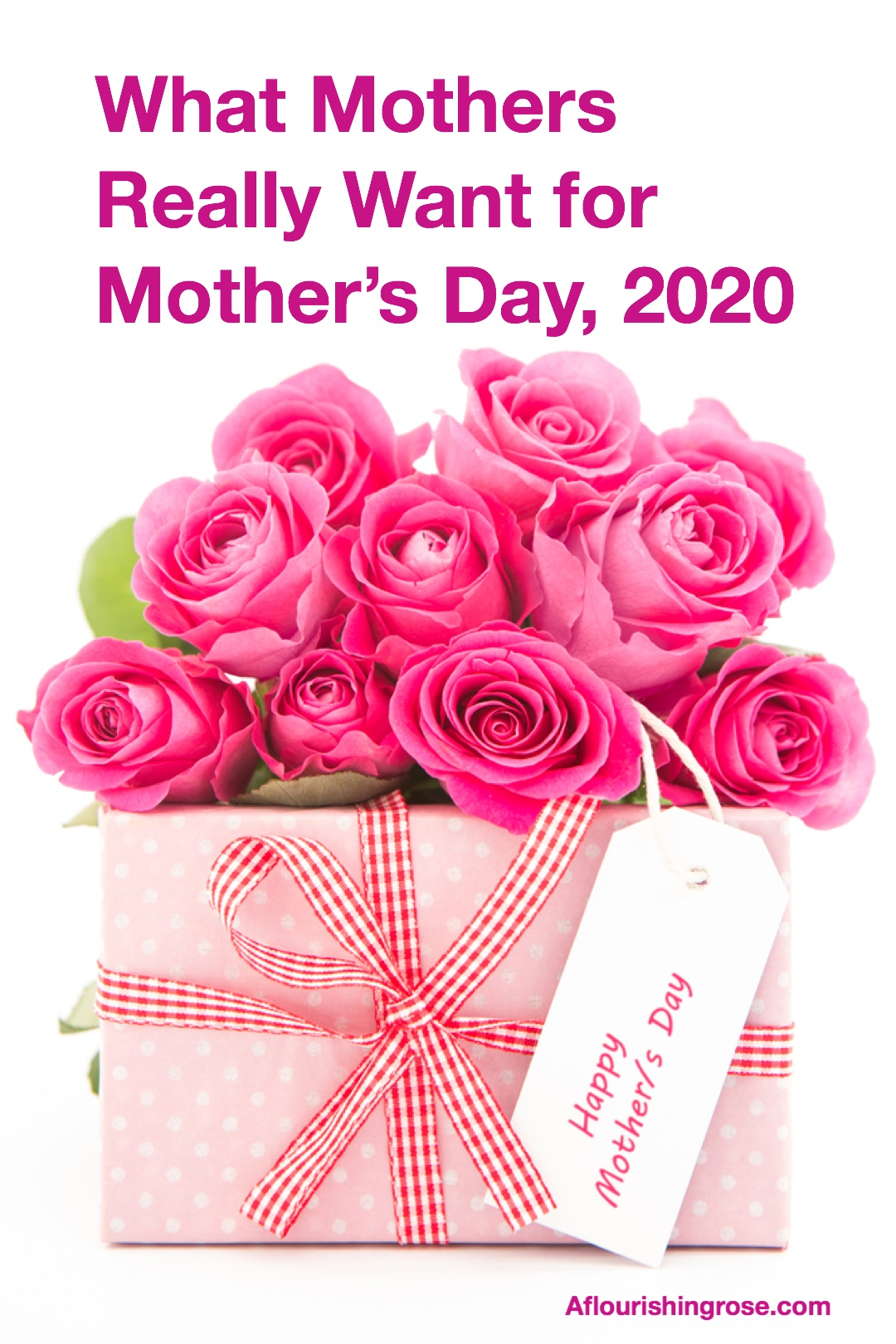 What Mothers Really Want for Mother's Day 2020