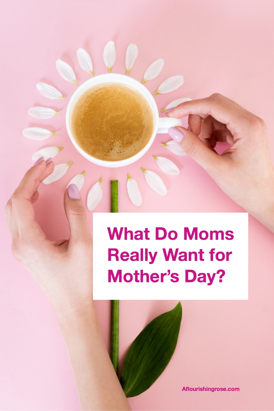 What Moms are really asking for this Mother's Day
